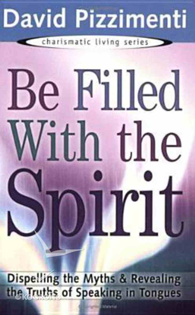 Be Filled With the Spirit Paperback
