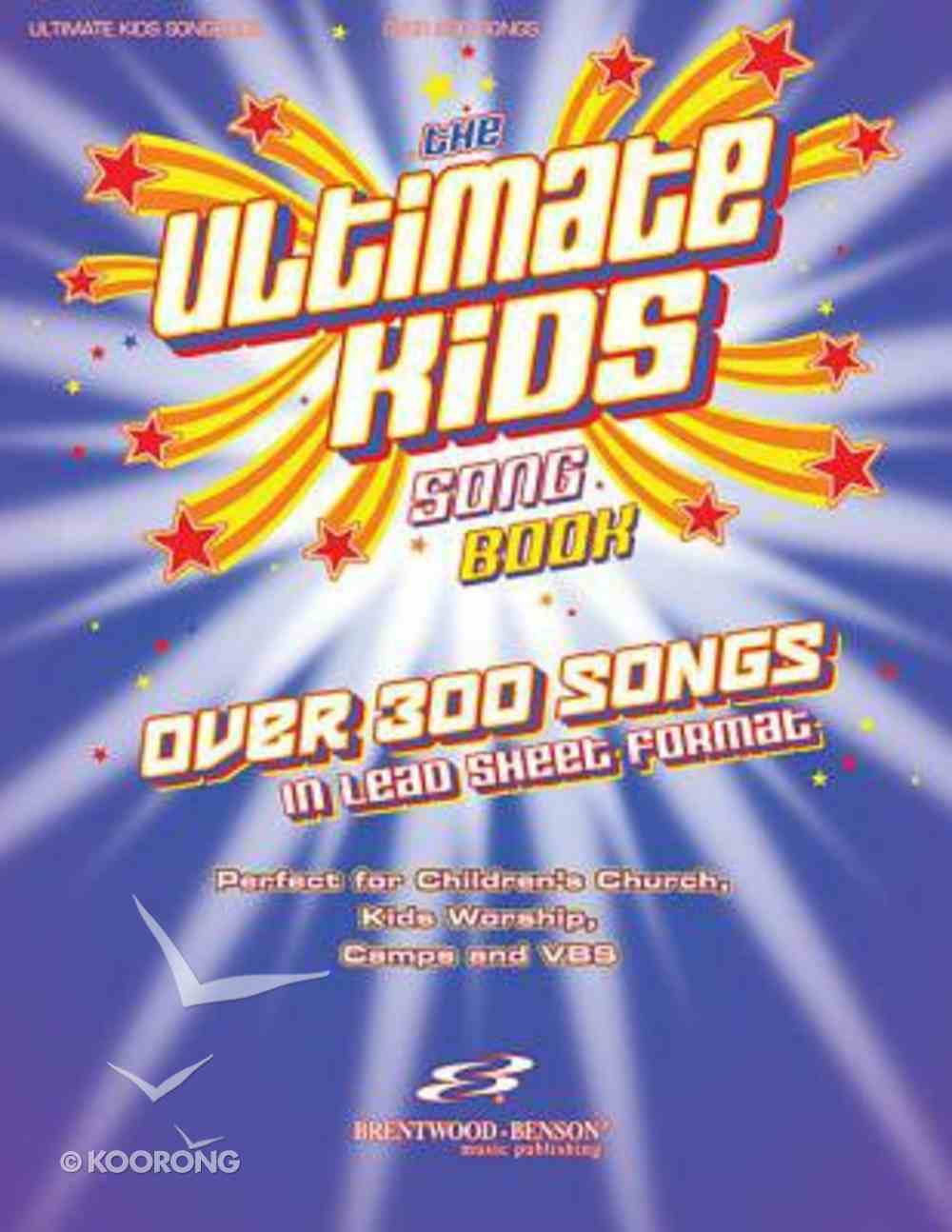 The Ultimate Kids Songbook (Lead Sheet Format) Spiral