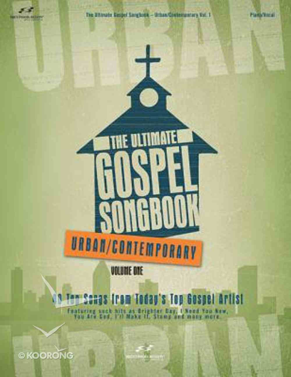 The Ultimate Gospel Songbook Volume 1 Paperback