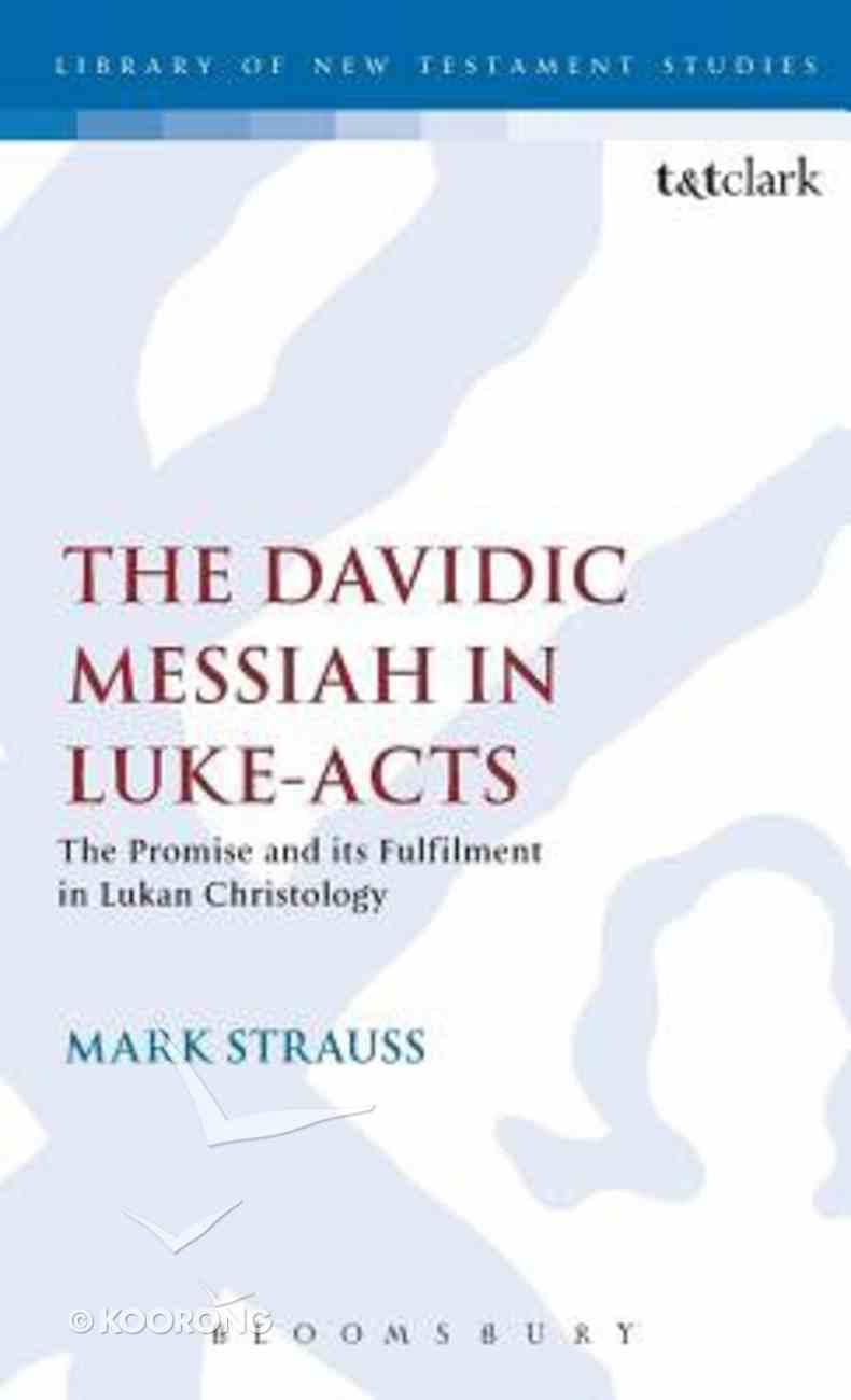 Davidic Messiah in Luke-Acts Hardback