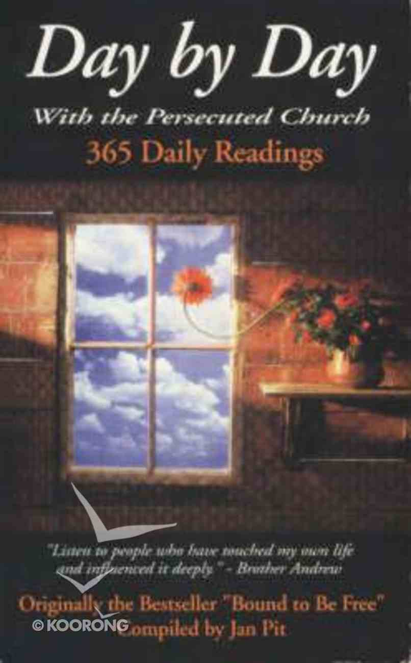 Day By Day With the Persecuted Church Paperback