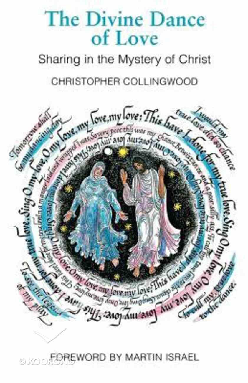 The Divine Dance of Love Paperback