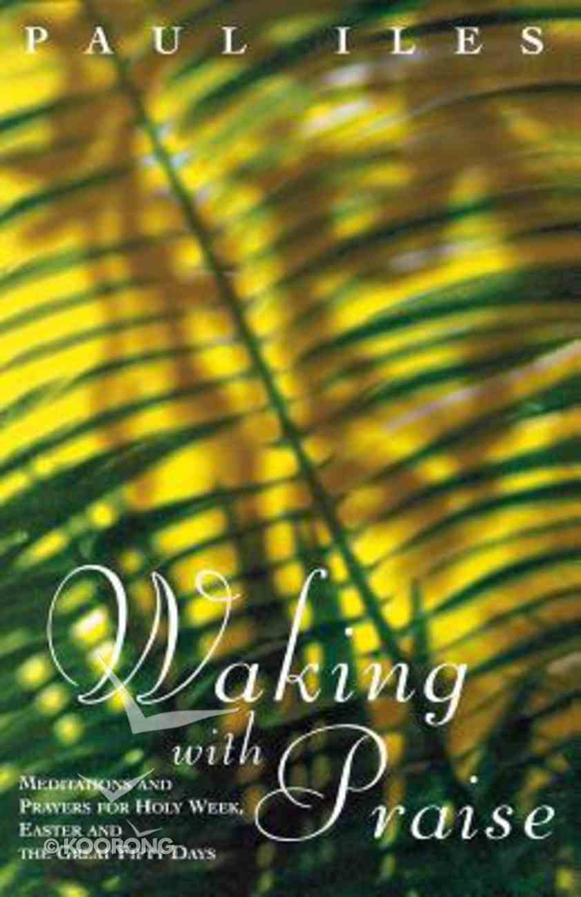 Walking With Praise Paperback