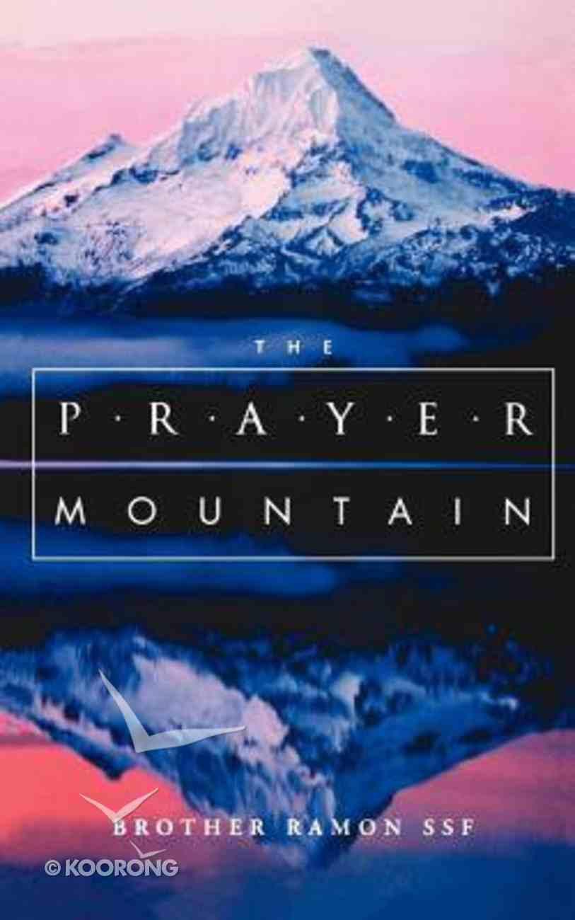 The Prayer Mountain Paperback