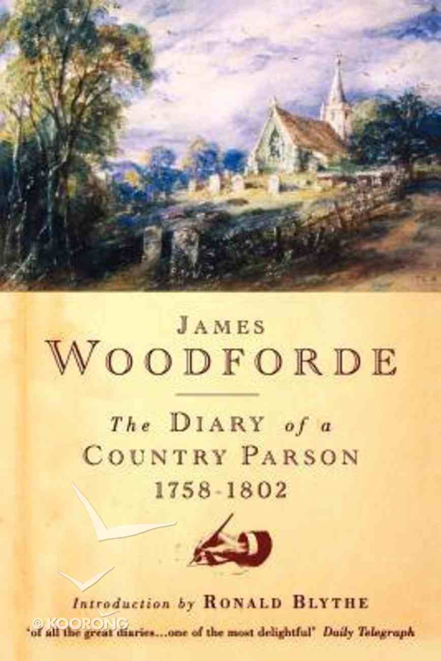 The Diary of a Country Parson Paperback