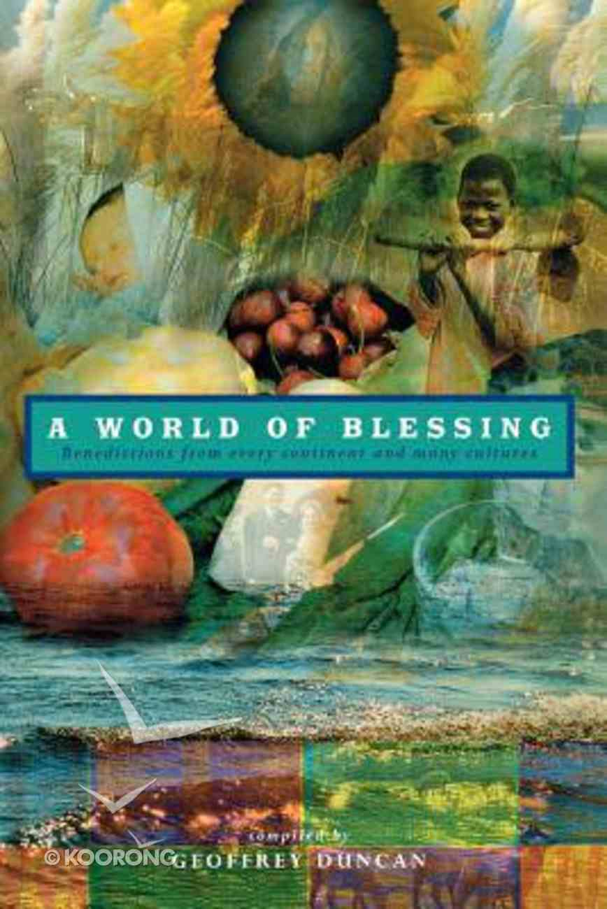 A World of Blessing Paperback