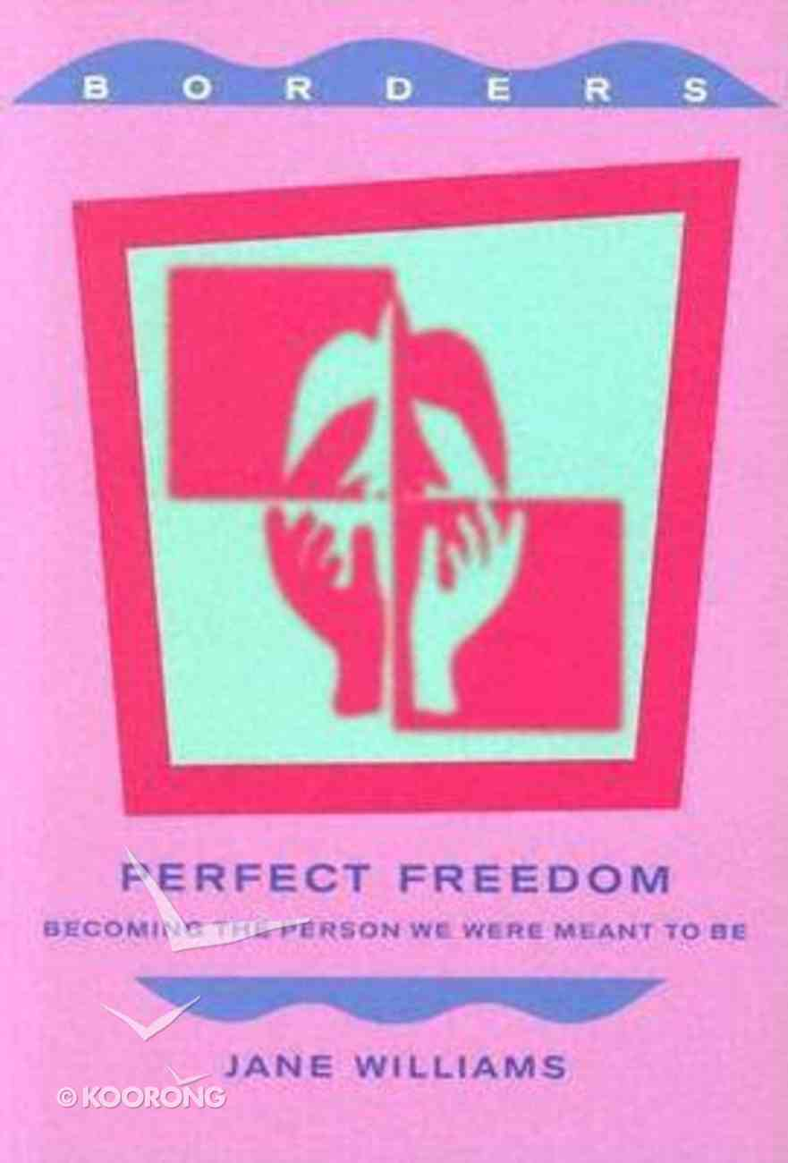 Perfect Freedom Paperback