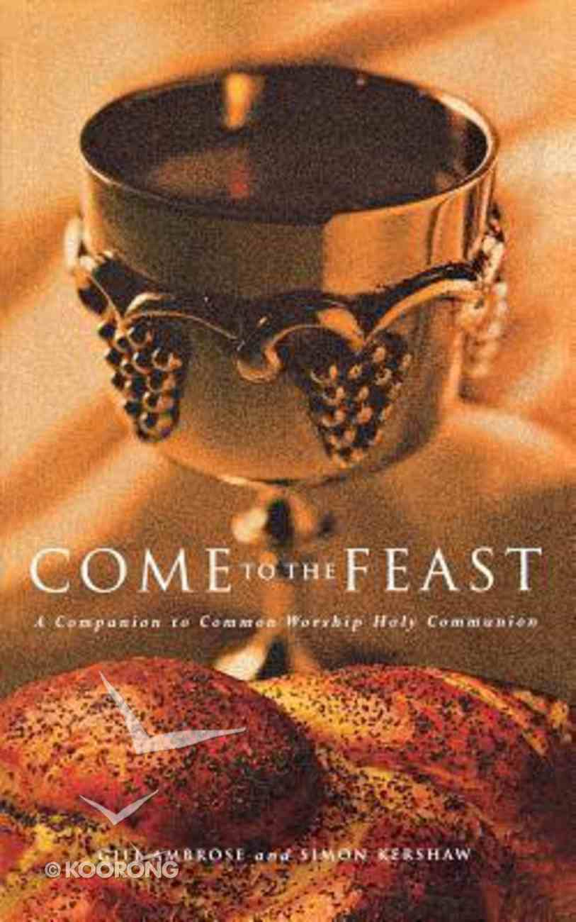 Come to the Feast Paperback