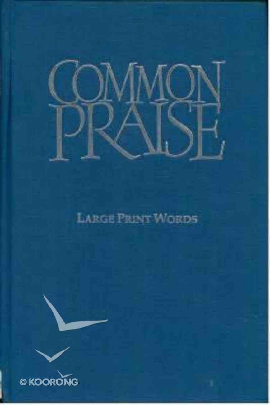 Common Praise (Music Book) (Large Print) Hardback