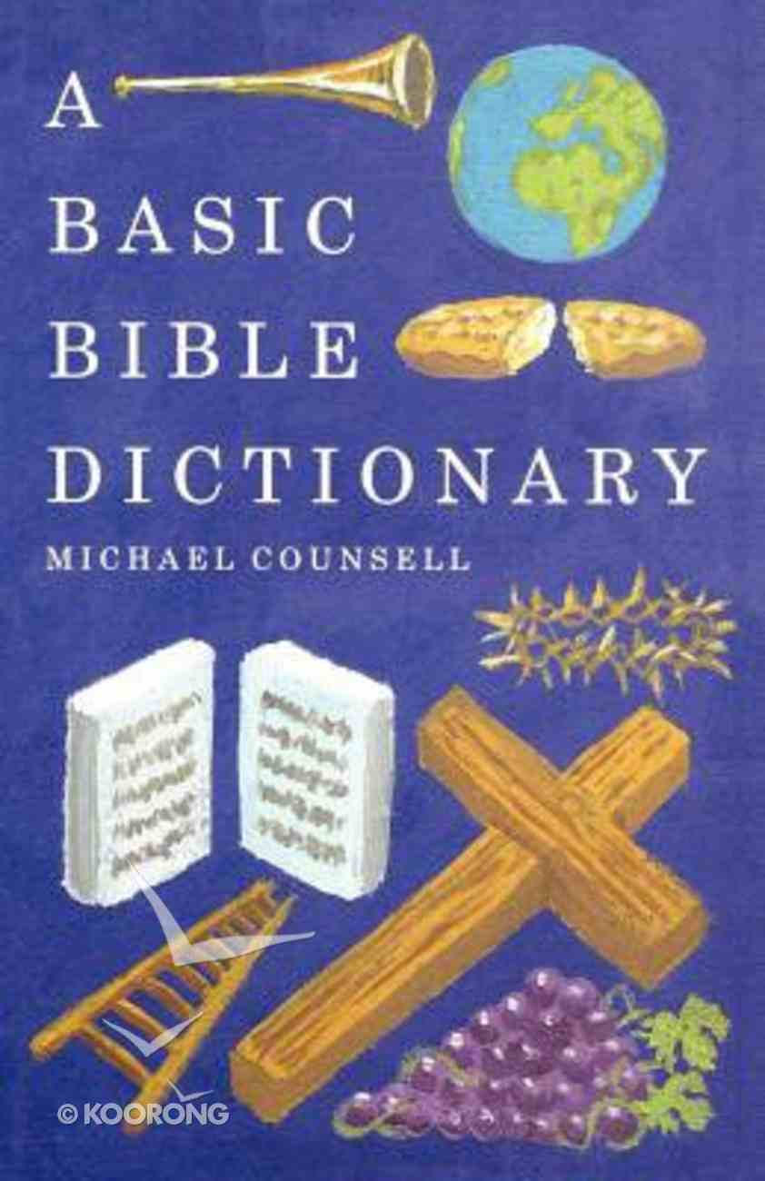 A Basic Bible Dictionary Paperback