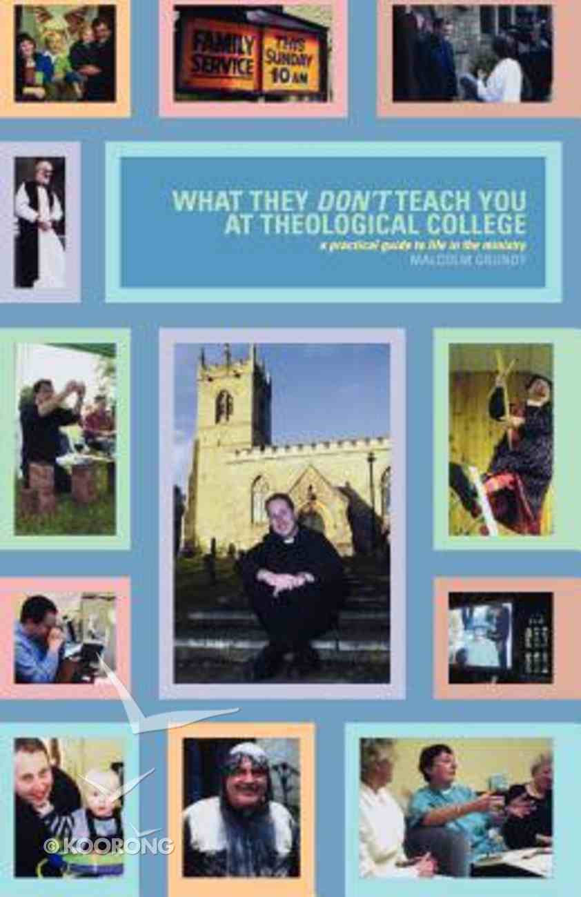 What They Don't Teach You At Theological College Paperback