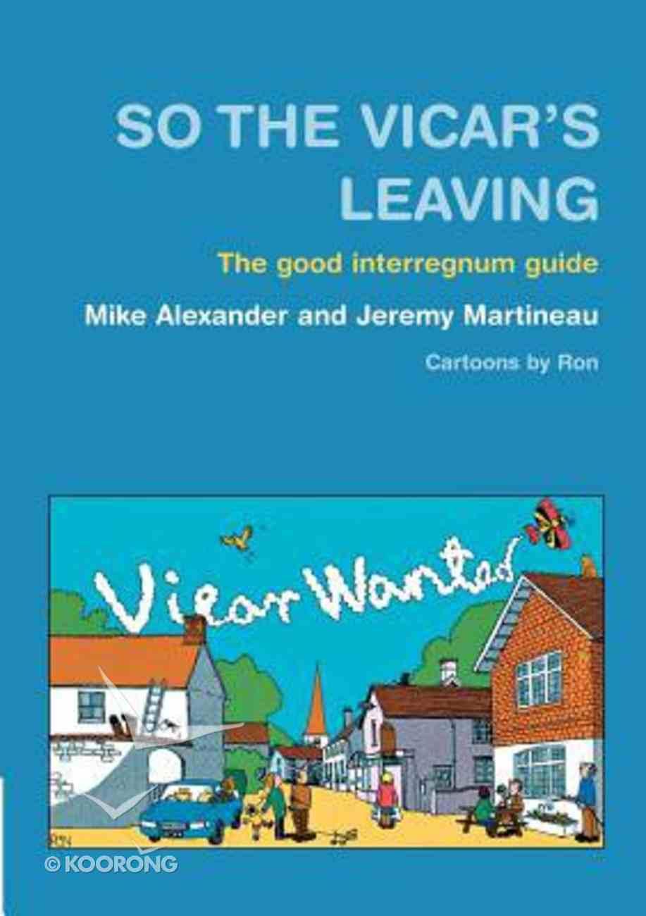 So the Vicar's Leaving Paperback
