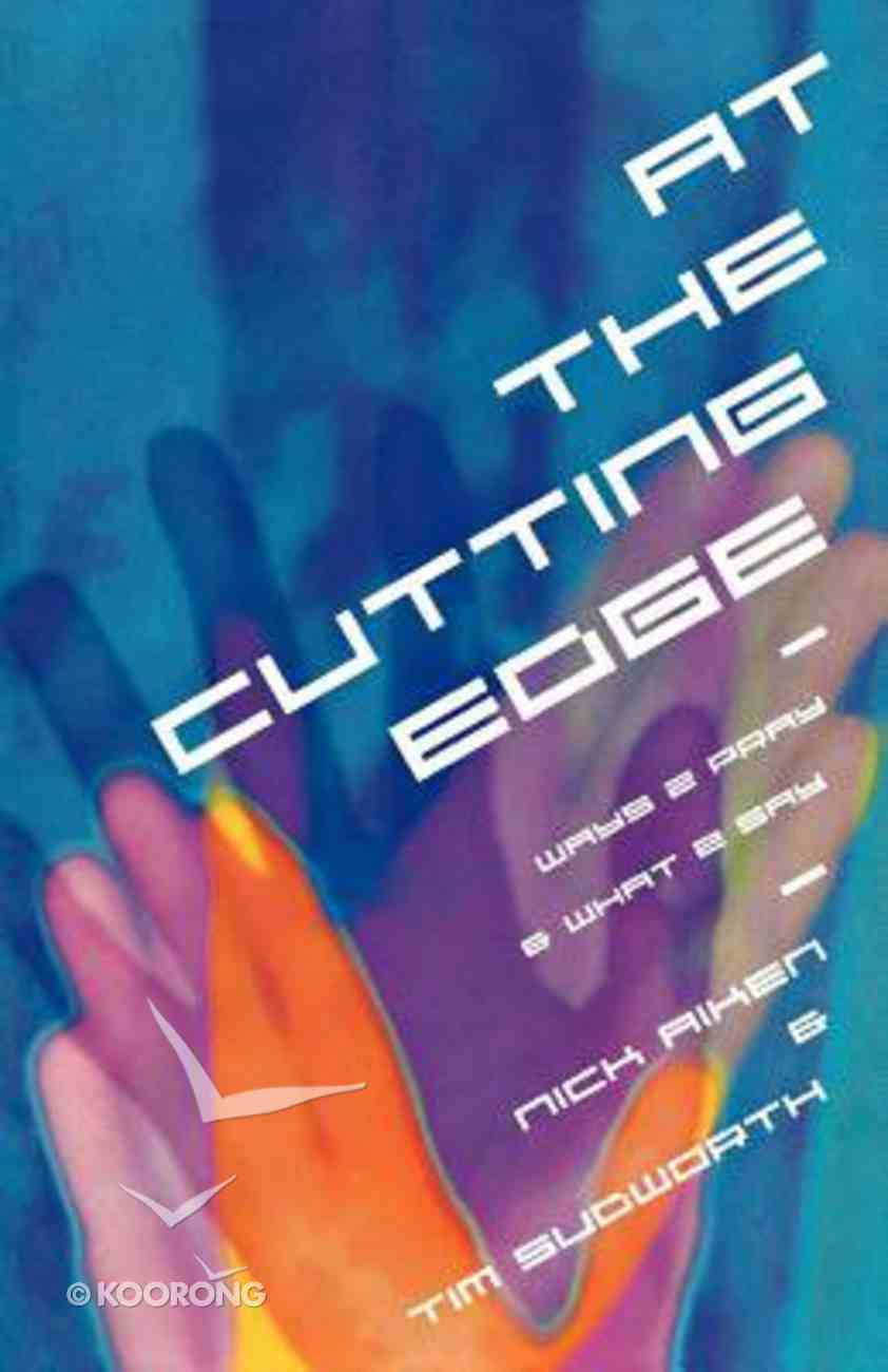 At the Cutting Edge Paperback