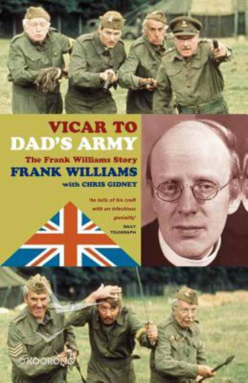 Vicar to Dad's Army Paperback