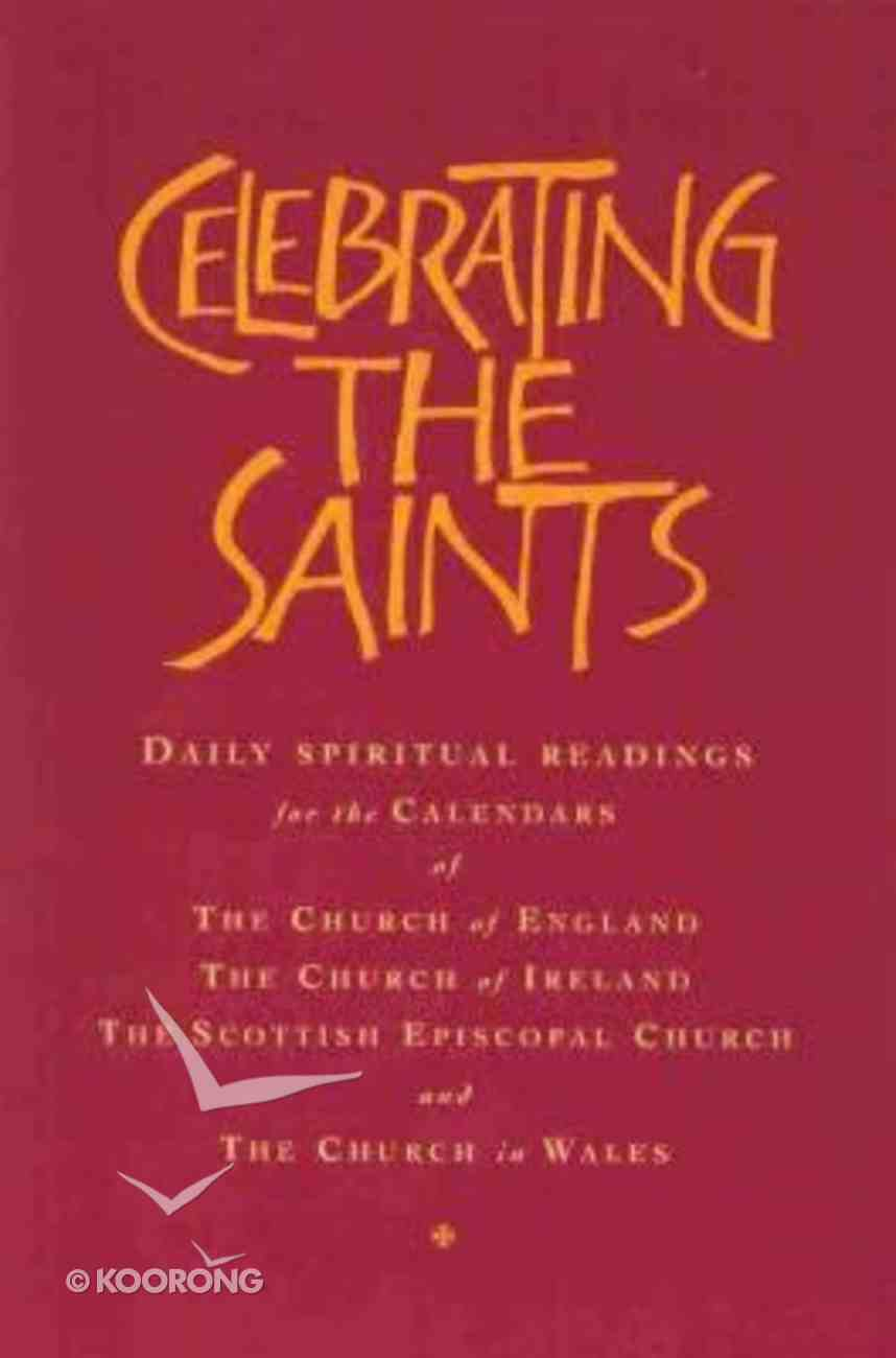 Celebrating the Saints Hardback