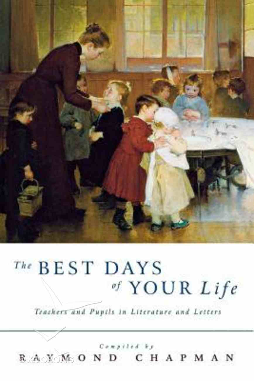 The Best Days of Your Life Paperback