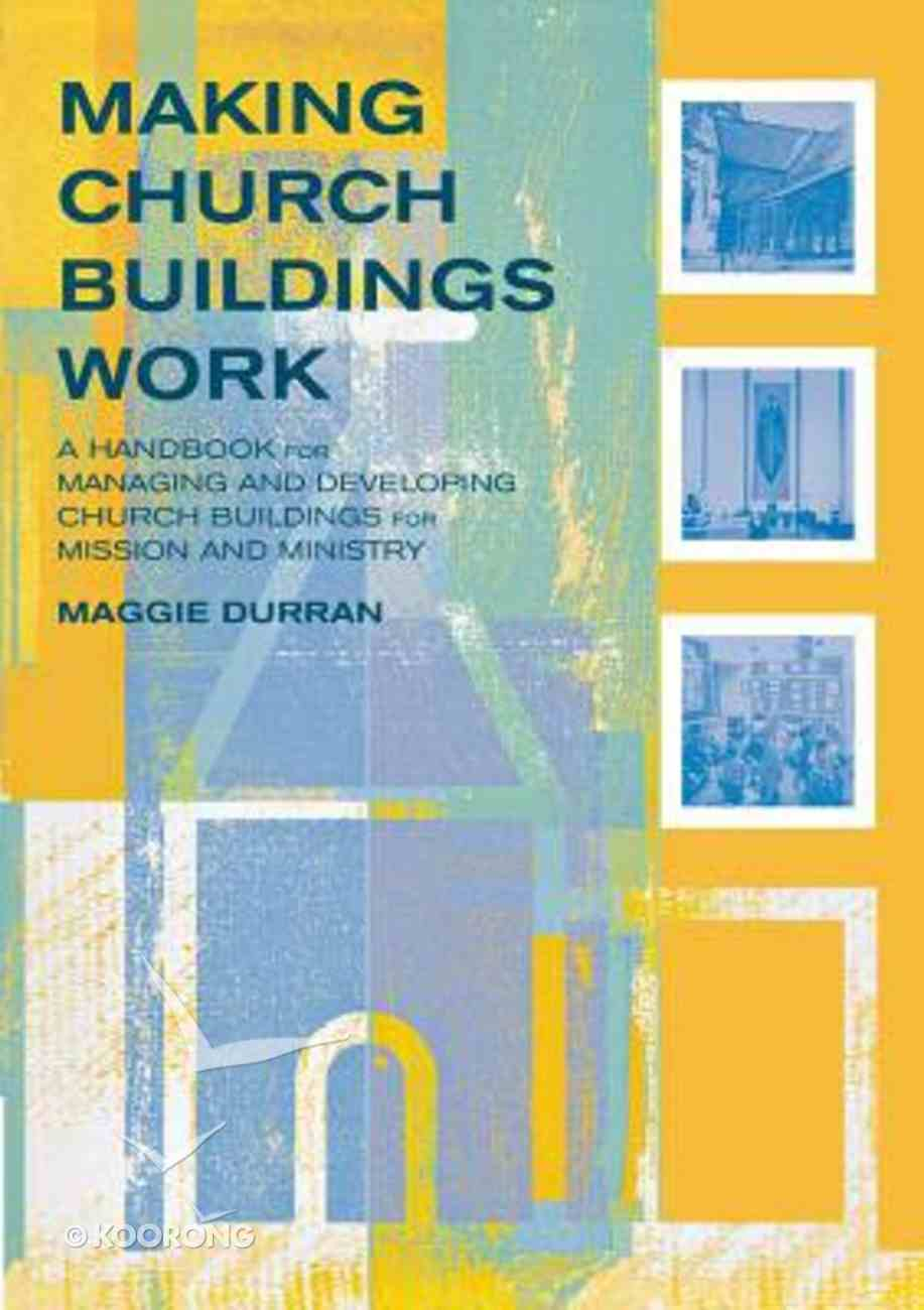 Making Your Church Buildings Work Paperback