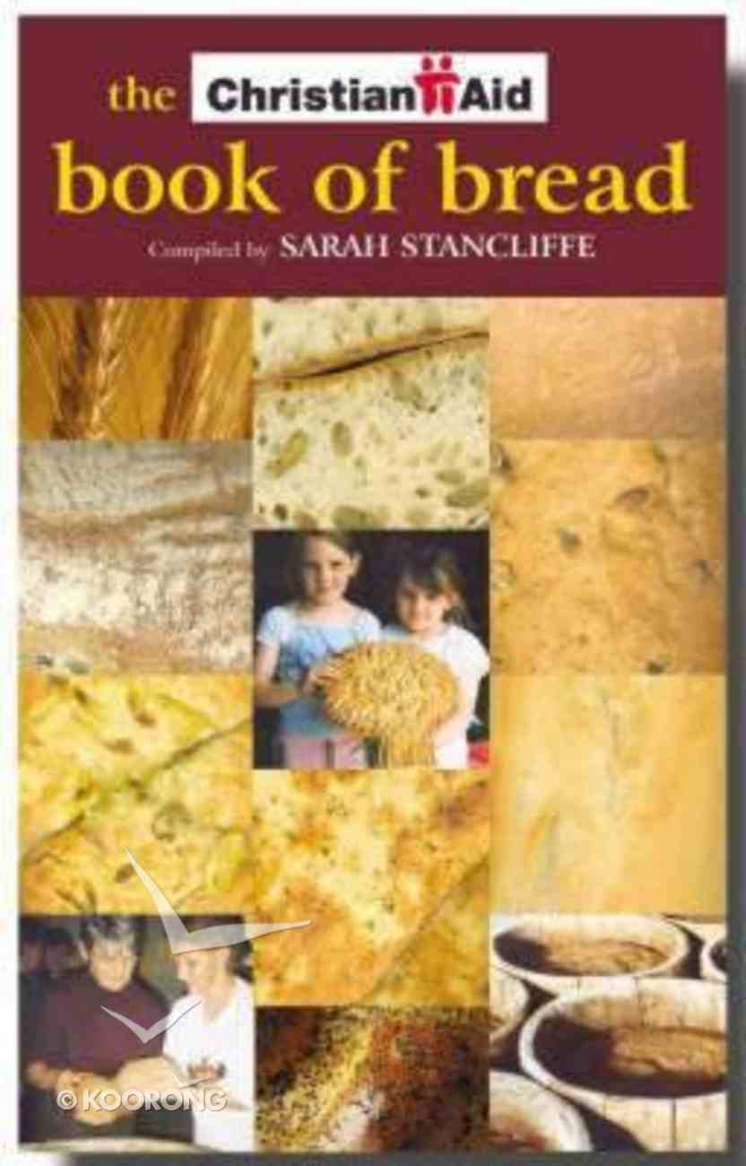 The Christian Aid Book of Bread Paperback