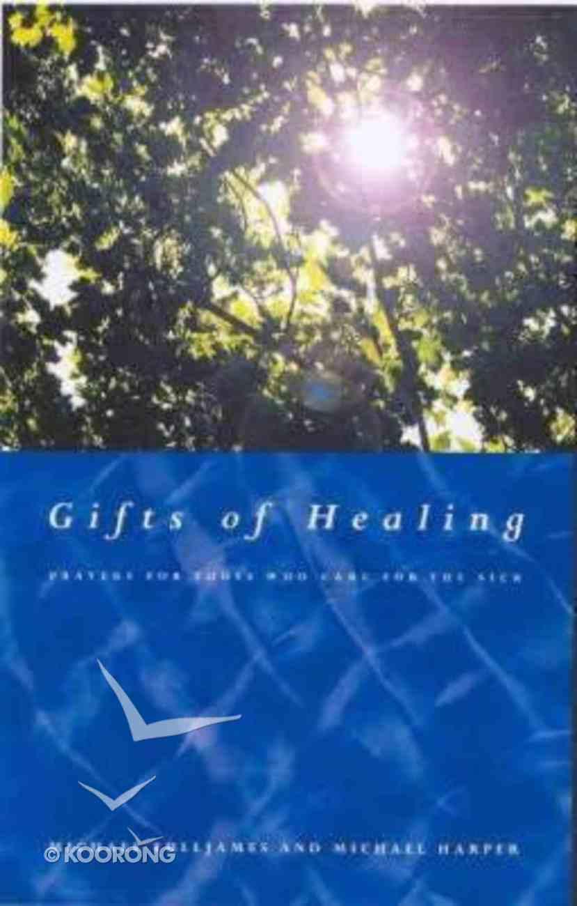 Gifts of Healing Paperback