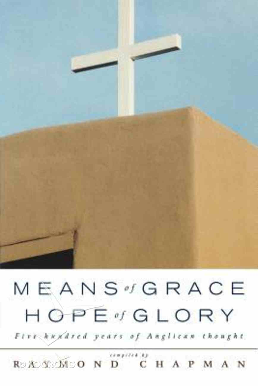 Means of Grace, Hope of Glory Paperback