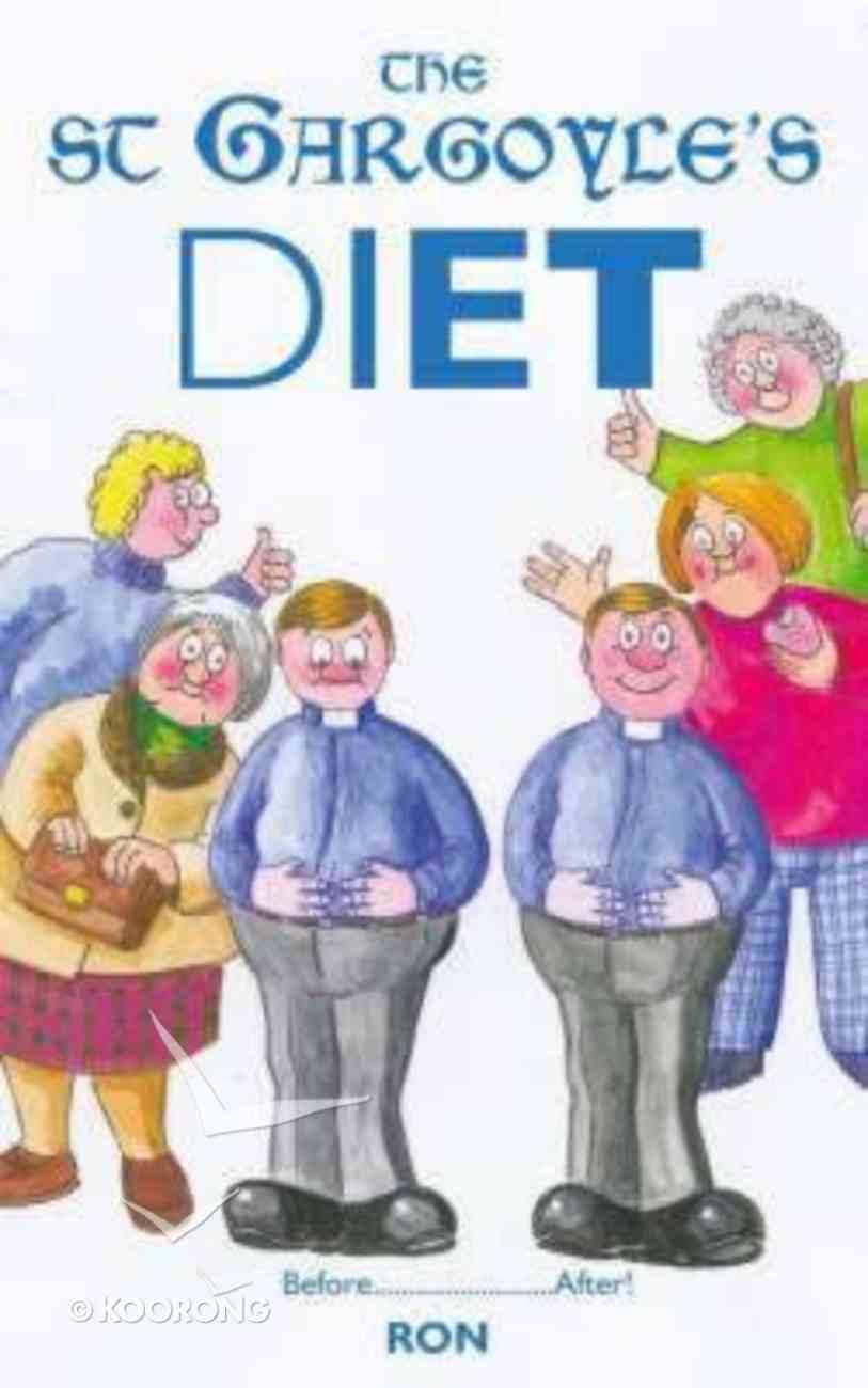 The St Gargoyle's Diet Paperback