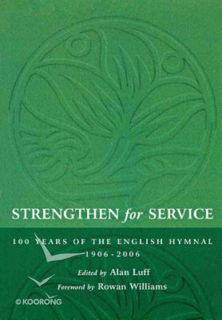 Strengthen For Service Paperback