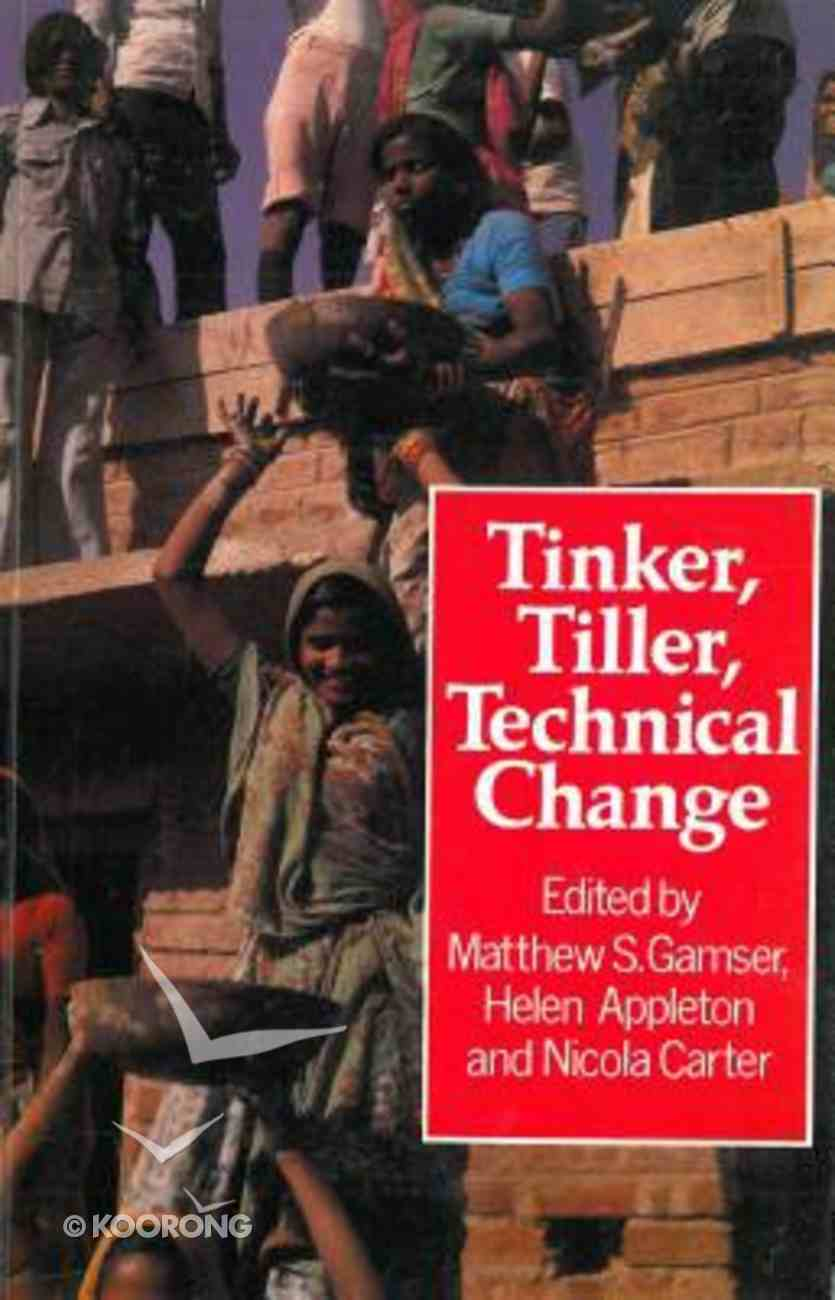 Tinker Tiller Technical Change Paperback