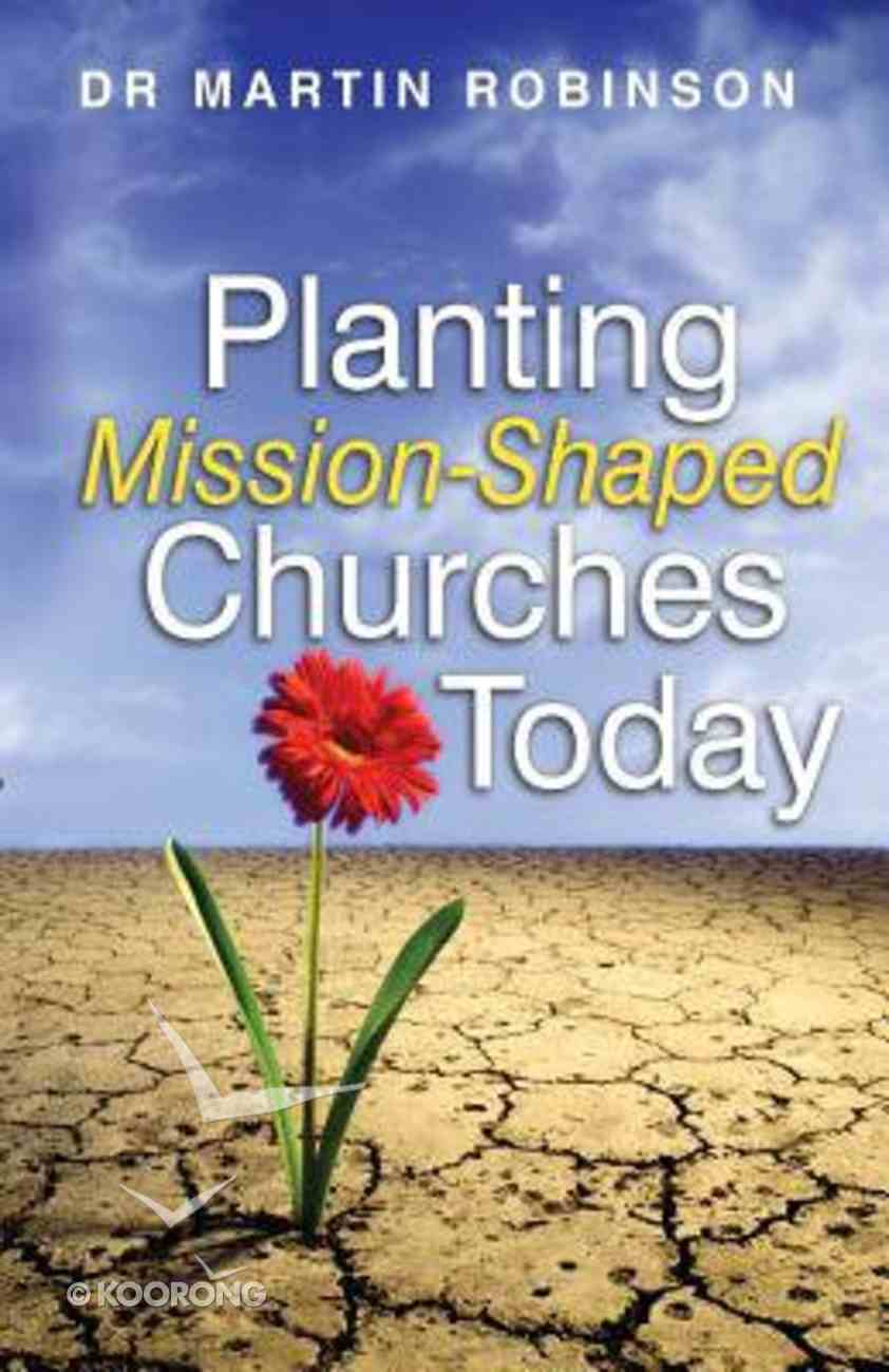 Planting Mission-Shaped Churches Today Paperback