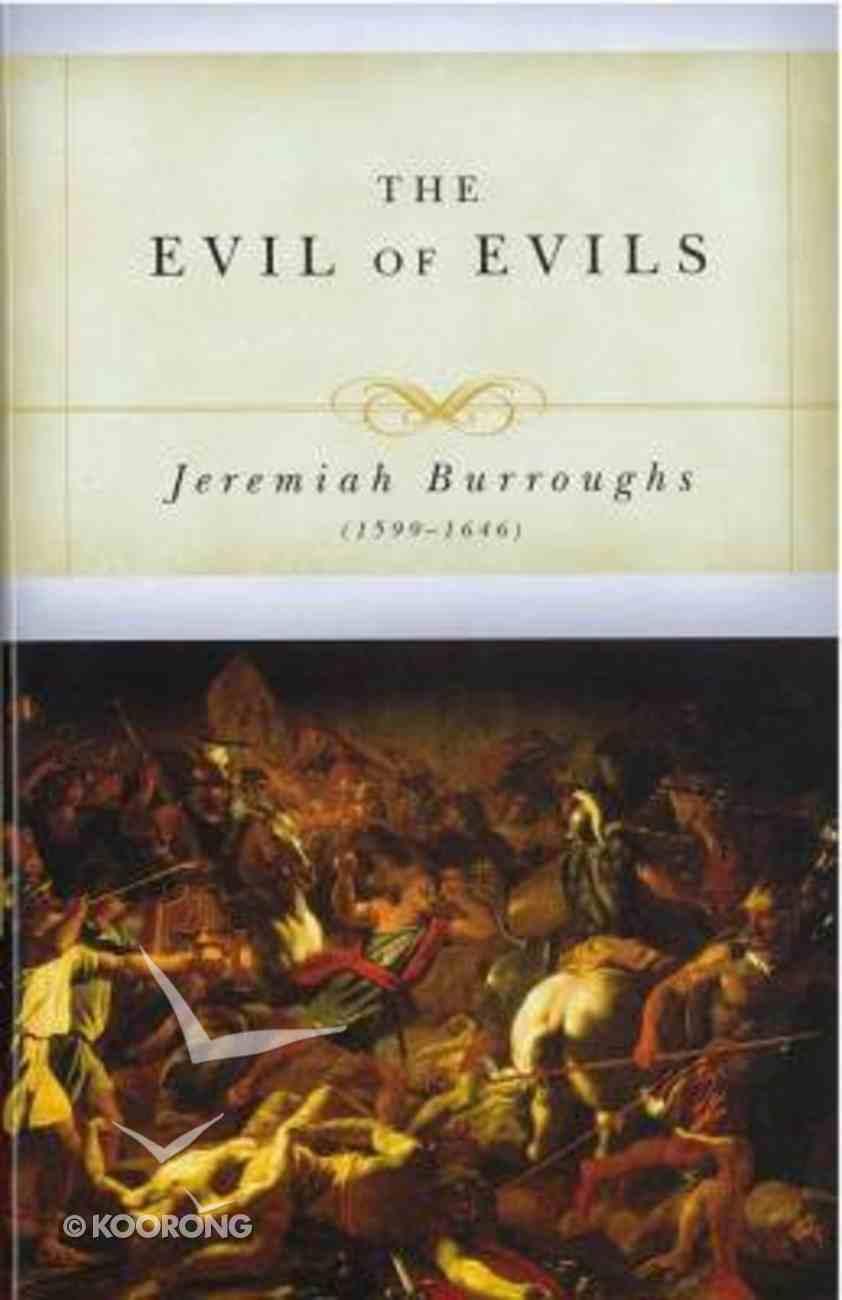 Evil of Evils Hardback