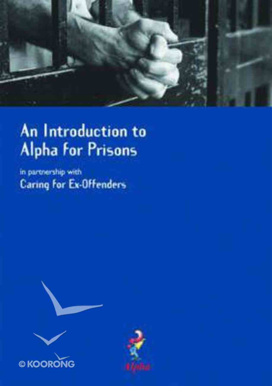 An Caring For Ex-Offenders (Alpha Course) Paperback