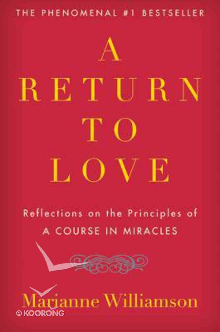 A Return to Love Paperback