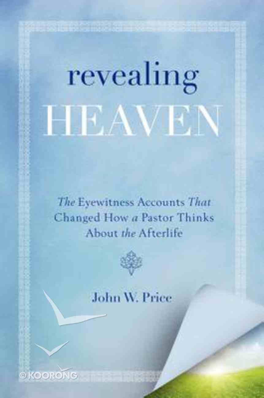 Revealing Heaven Paperback