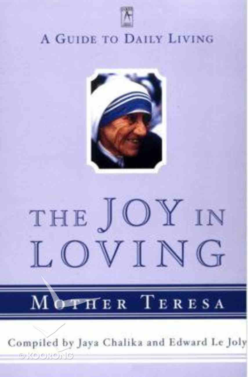 The Joy in Loving Paperback