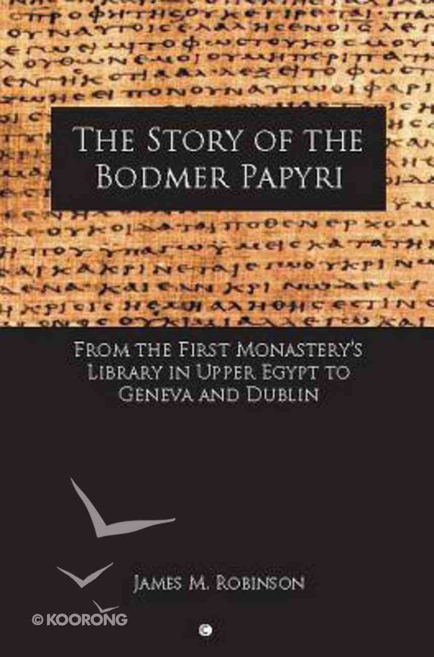 The Story of the Bodmer Papyri Paperback