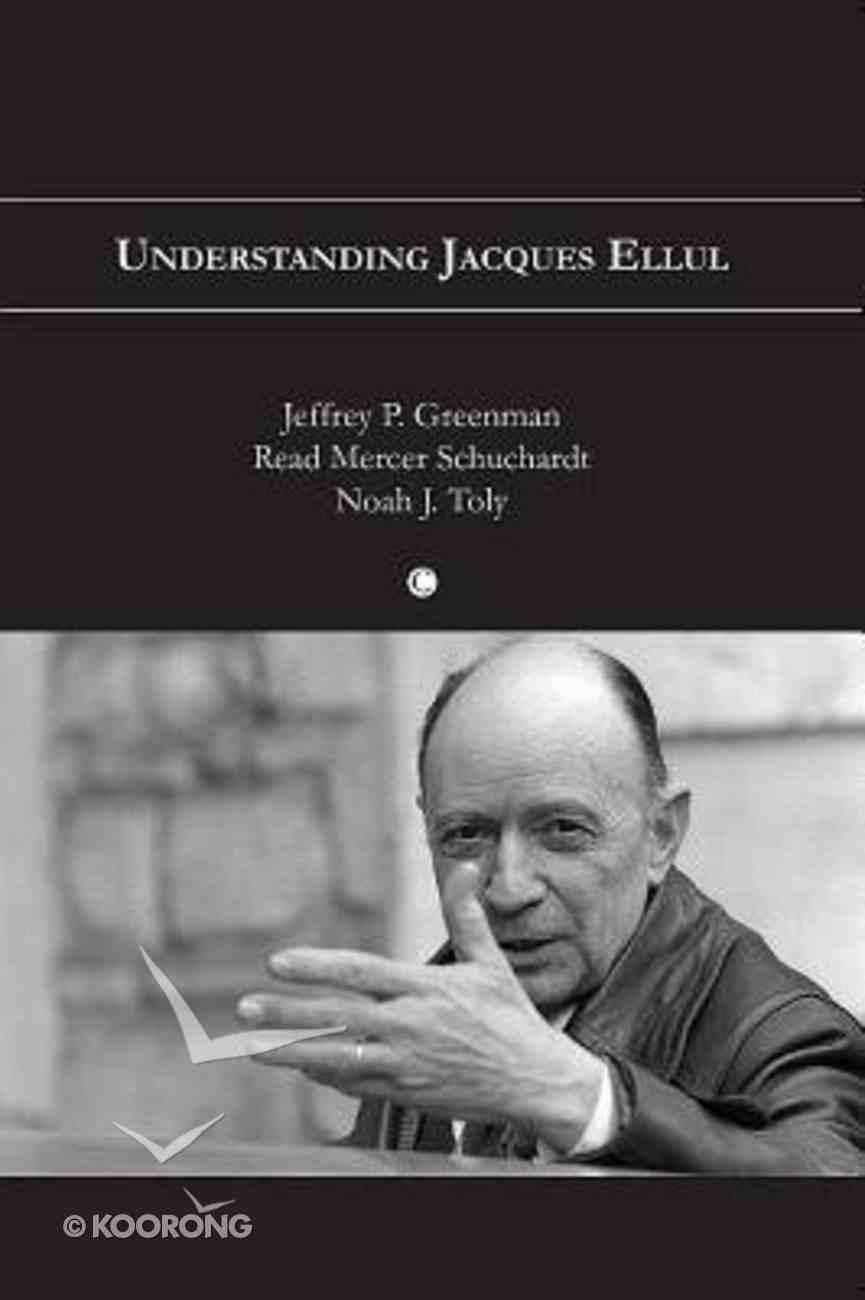 Understanding Jacques Ellul Paperback