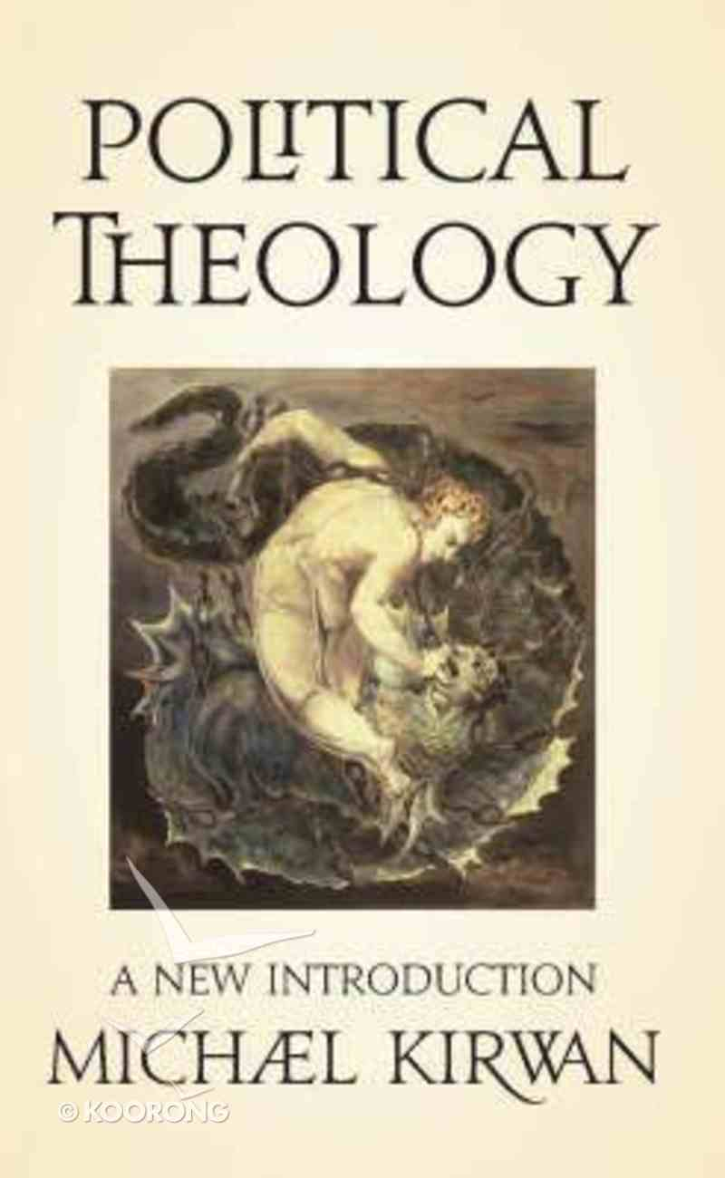 Political Theology: A New Introduction Paperback