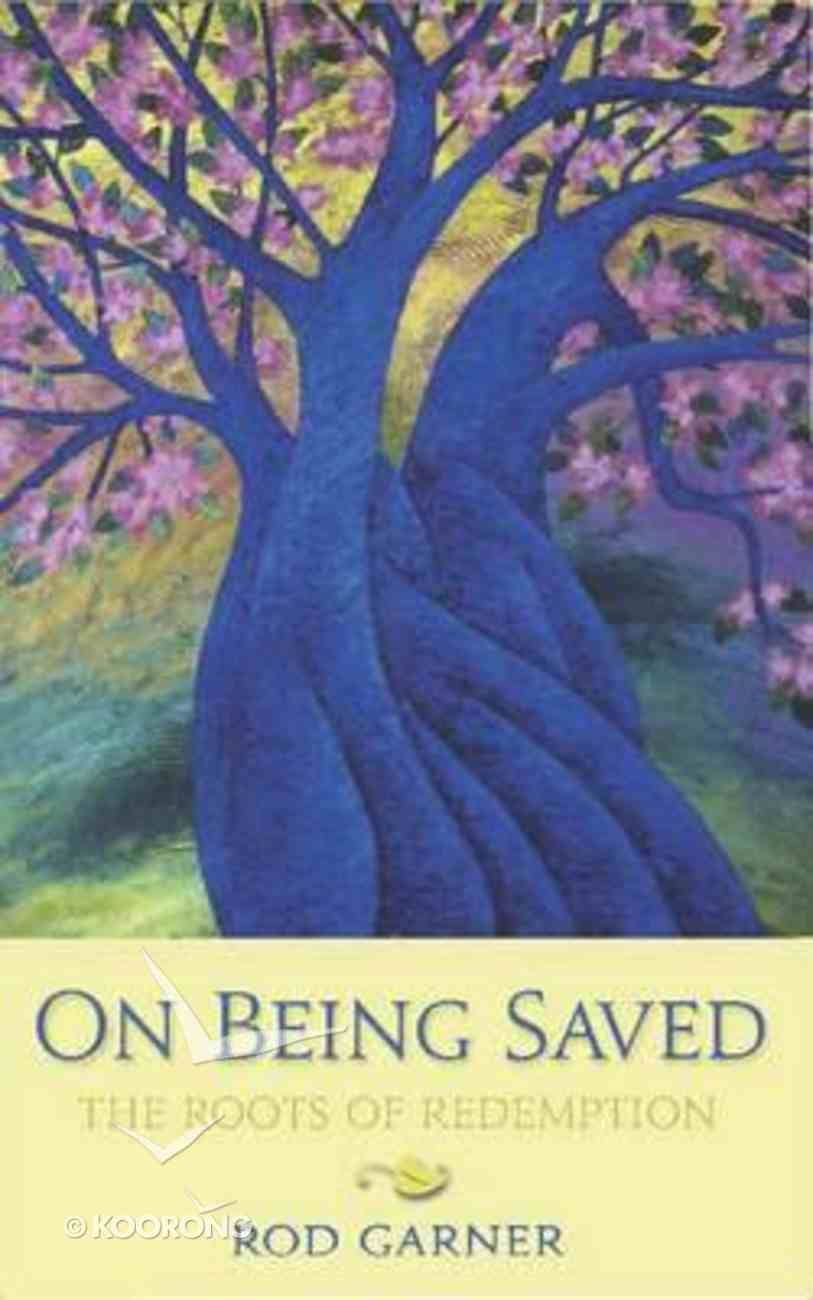 On Being Saved Paperback