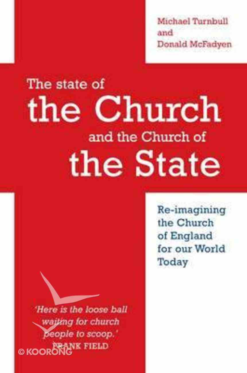 The State of the Church and the Church of the State Paperback