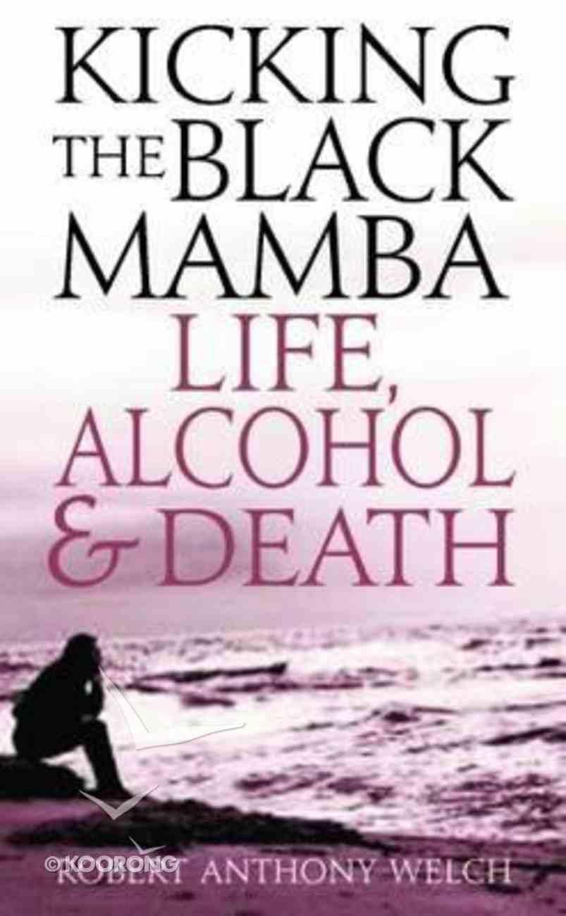 Kicking the Black Mamba Paperback