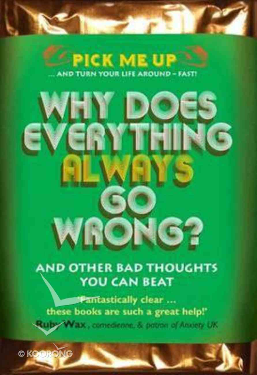 Why Does Everything Always Go Wrong? Paperback