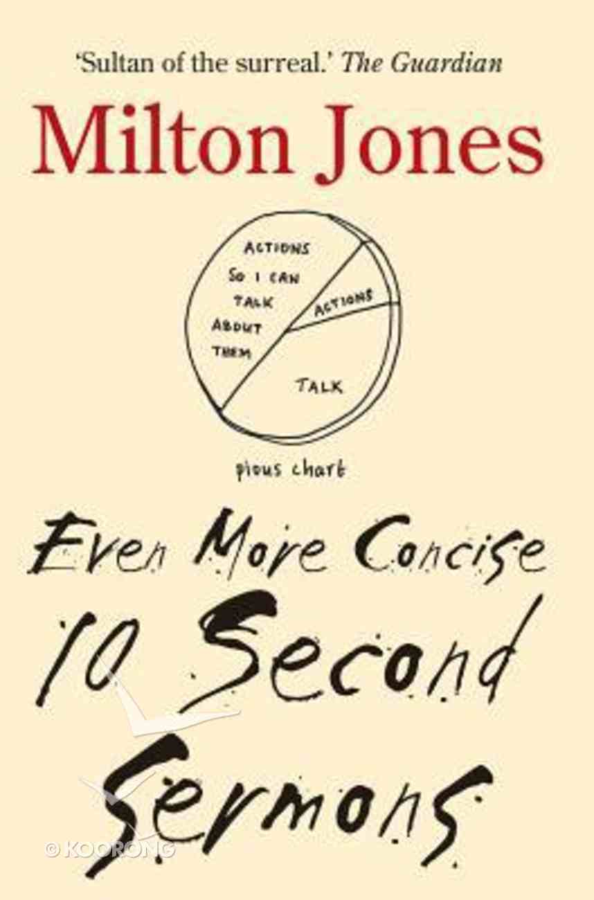 Even More Concise 10 Second Sermons Paperback