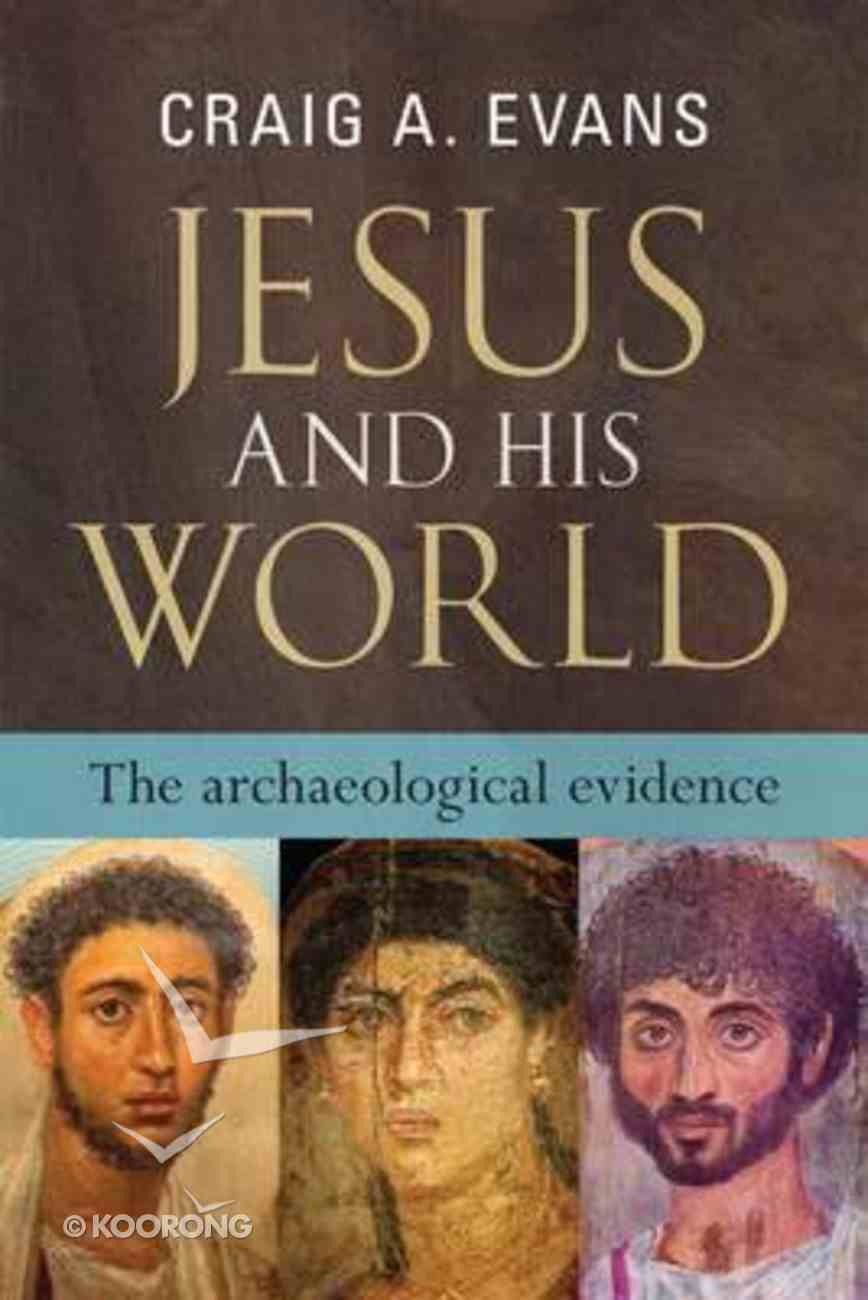 Jesus and His World: The Archaeological Evidence Paperback