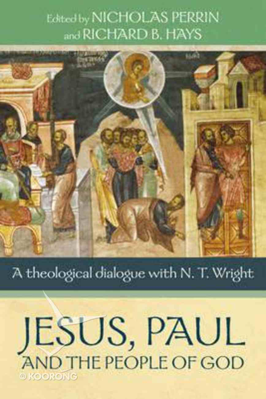 Jesus, Paul, and the People of God Paperback