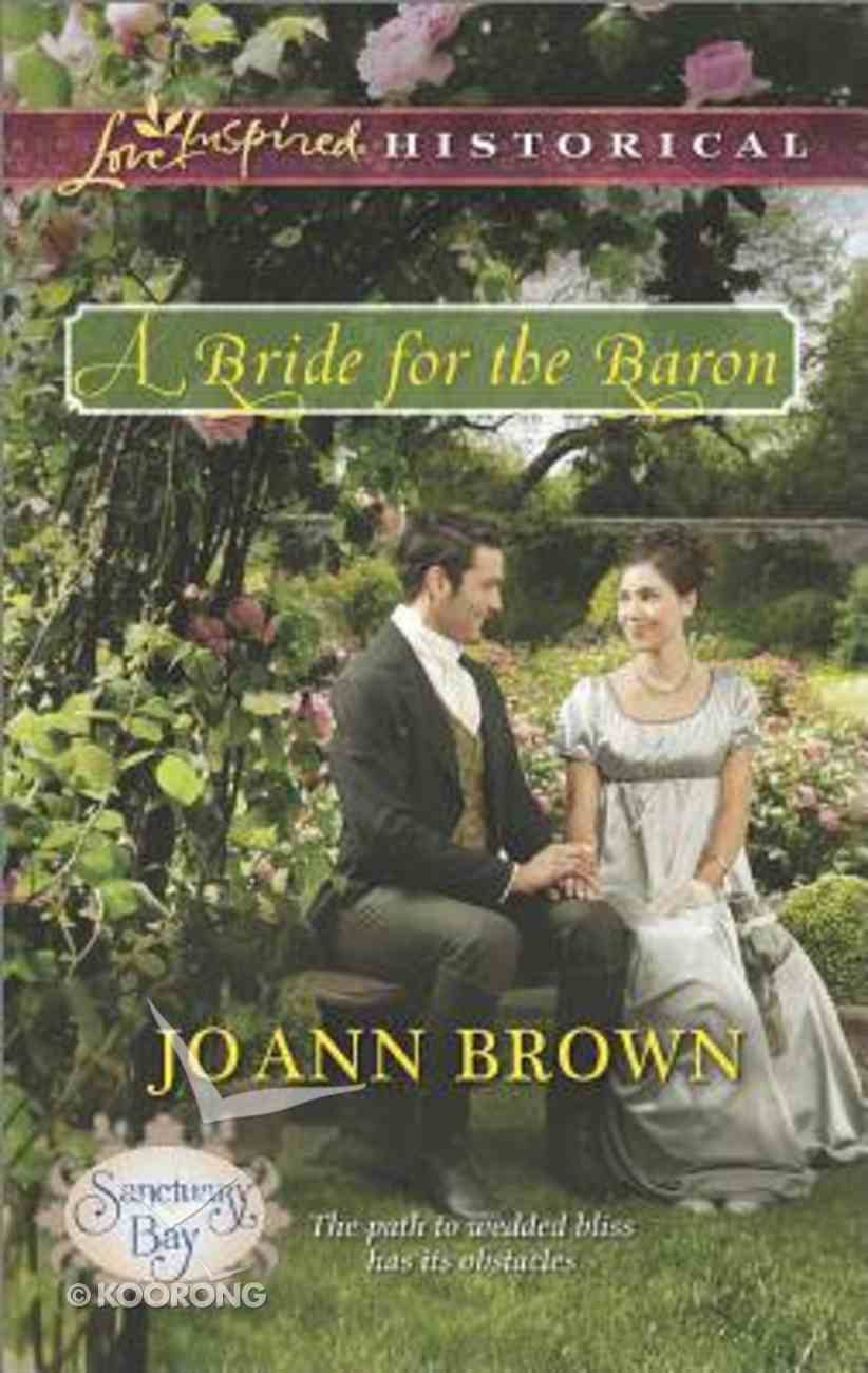 A Bride For the Baron (Love Inspired Series Historical) Mass Market