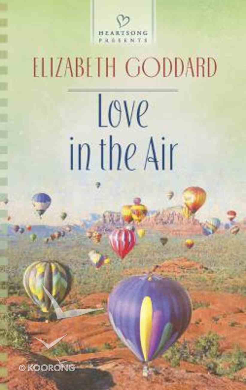 Love in the Air (#1063 in Heartsong Series) Mass Market