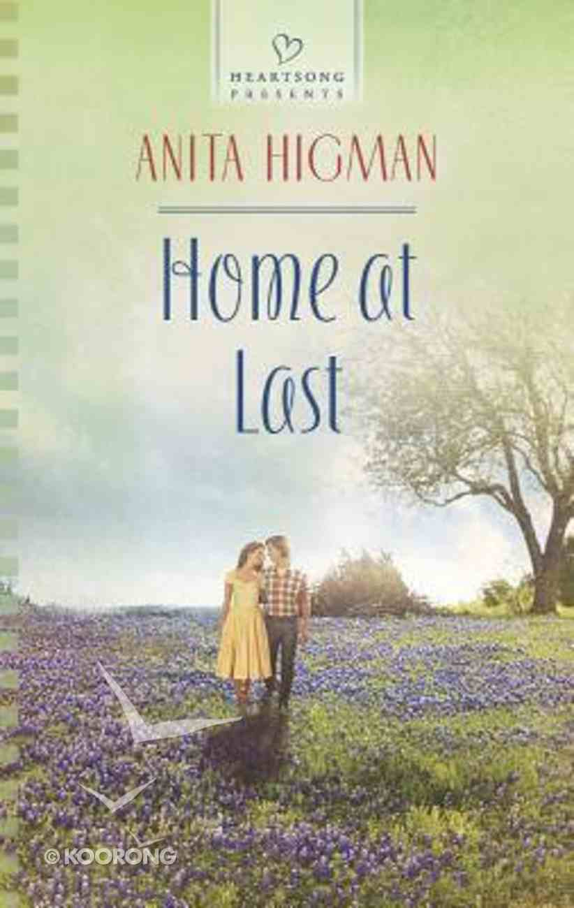 Home At Last (Heartsong Series) Mass Market