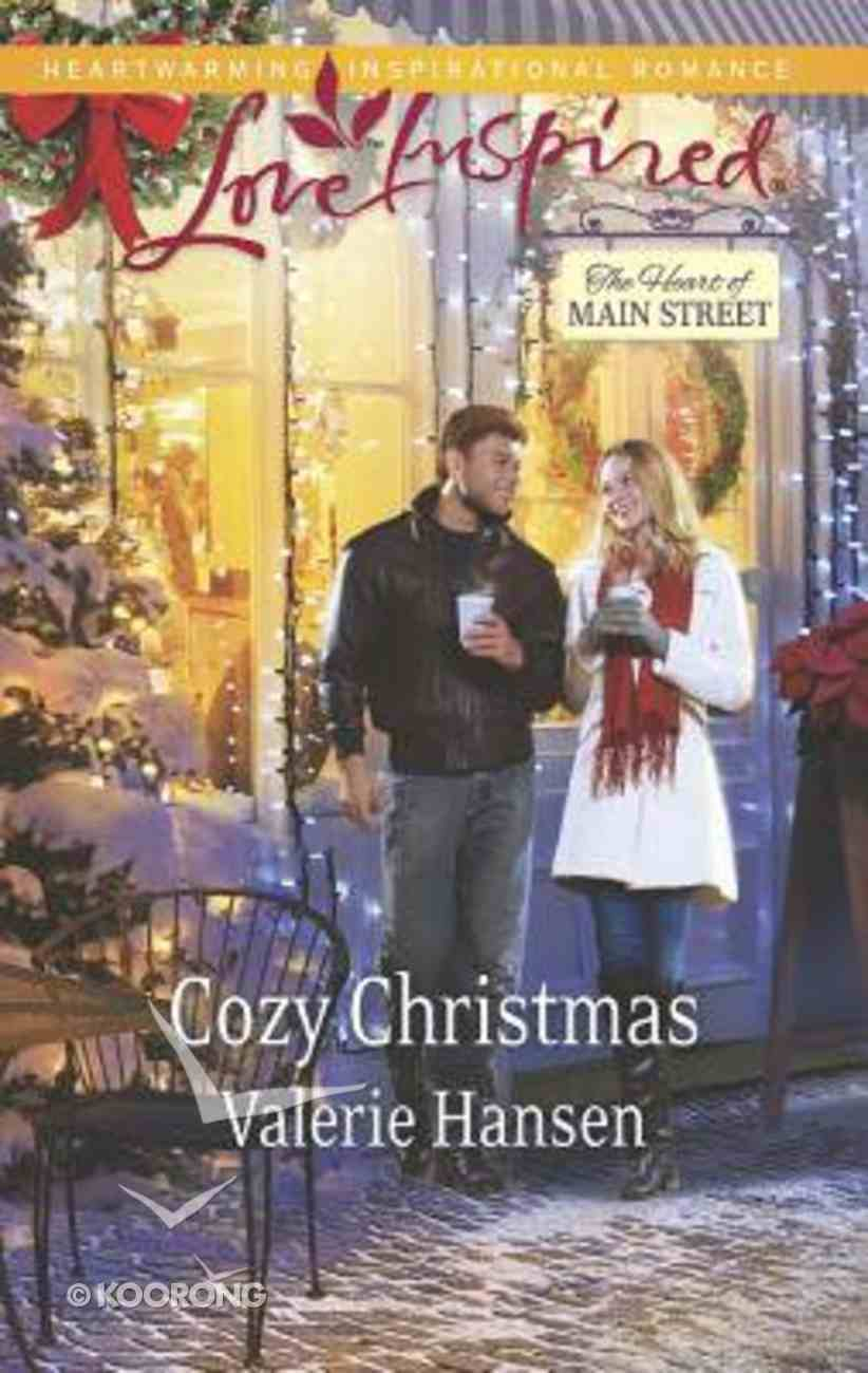 Cozy Christmas (The Heart of Main Street) (Love Inspired Series) Mass Market