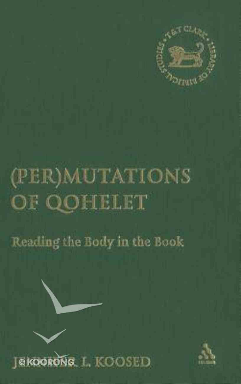 (Per)Mutations of Qohlet Hardback