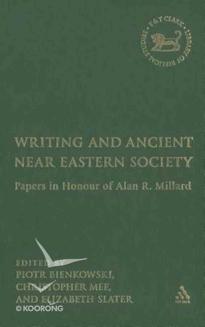 Writing and Ancient Near East Society Hardback