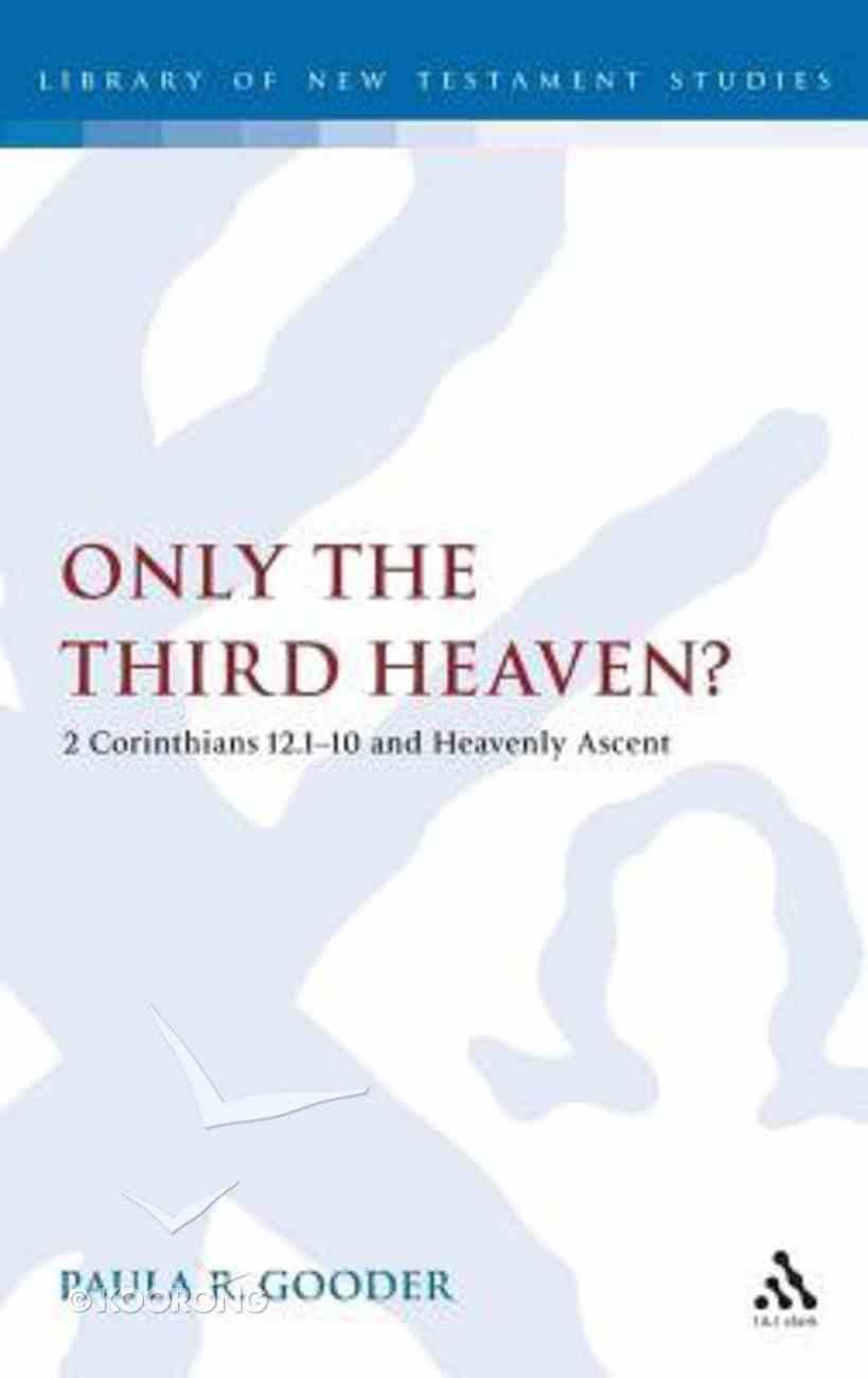 Only the Third Heaven? Hardback
